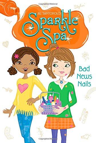 Bad News Nails (Sparkle Spa): Santopolo, Jill