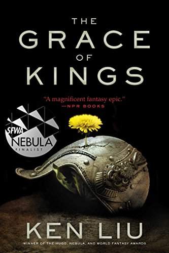 9781481424288: The Grace of Kings (The Dandelion Dynasty)