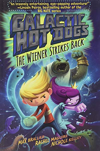 9781481424967: Galactic Hot Dogs 2: The Wiener Strikes Back