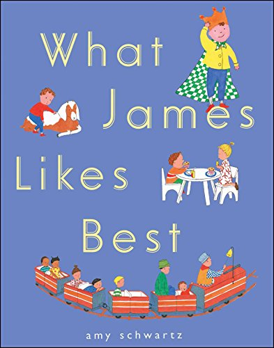 9781481425360: What James Likes Best