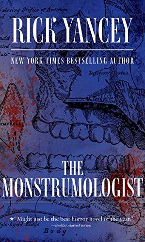 The Monstrumologist: Rick Yancey