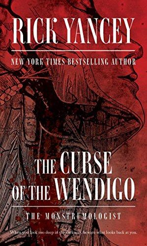 9781481425490: The Curse of the Wendigo (The Monstrumologist)