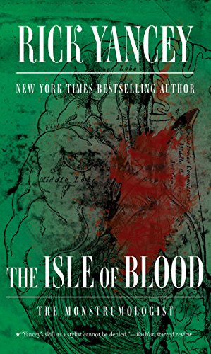 9781481425506: The Isle of Blood (Monstrumologist)