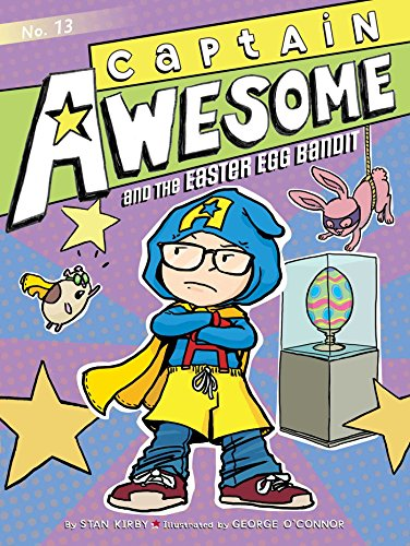 Captain Awesome and the Easter Egg Bandit: Kirby, Stan