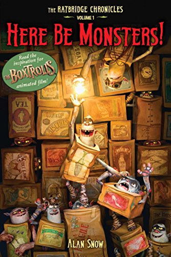 9781481427623: Here Be Monsters!: An Adventure Involving Magic, Trolls, and Other Creatures (The Ratbridge Chronicles)