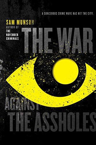 9781481427753: The War Against the Assholes