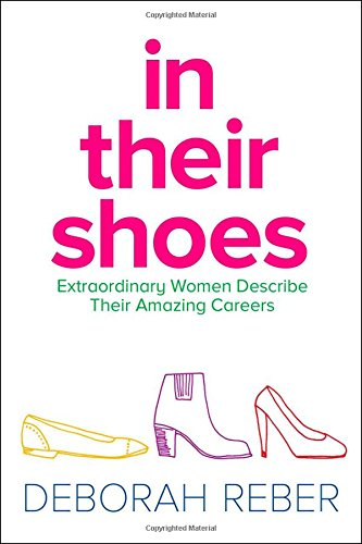 9781481428125: In Their Shoes: Extraordinary Women Describe Their Amazing Careers