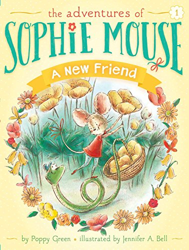 A New Friend (The Adventures of Sophie Mouse): Green, Poppy
