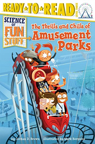 The Thrills and Chills of Amusement Parks: Brown, Jordan D.