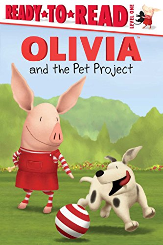 OLIVIA and the Pet Project (Olivia TV Tie-in): Lauren Forte