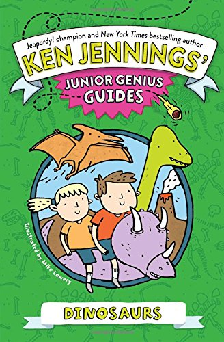 9781481429566: Dinosaurs (Ken Jennings' Junior Genius Guides)