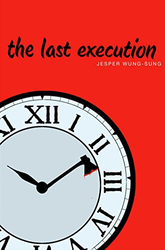 The Last Execution: Jesper Wung-Sung