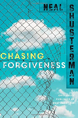 9781481429924: Chasing Forgiveness