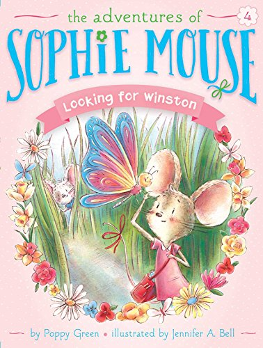 Looking for Winston (Adventures of Sophie Mouse): Green, Poppy