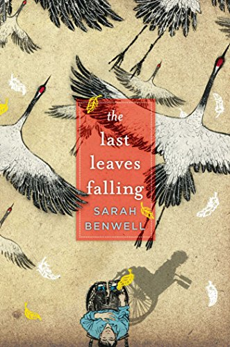 The Last Leaves Falling: Benwell, Sarah