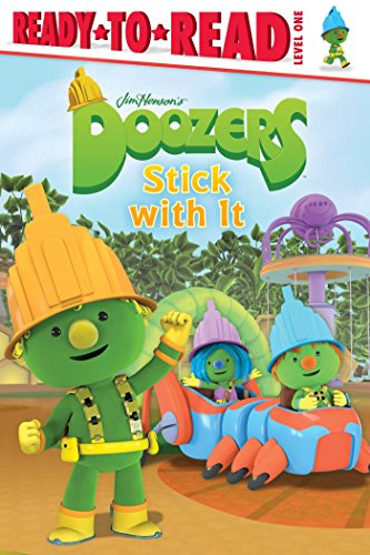 9781481432177: Doozers Stick with It