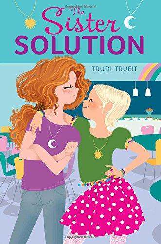 The Sister Solution: Trueit, Trudi