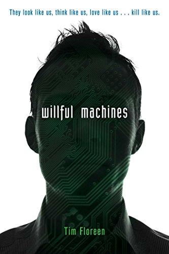 9781481432788: Willful Machines