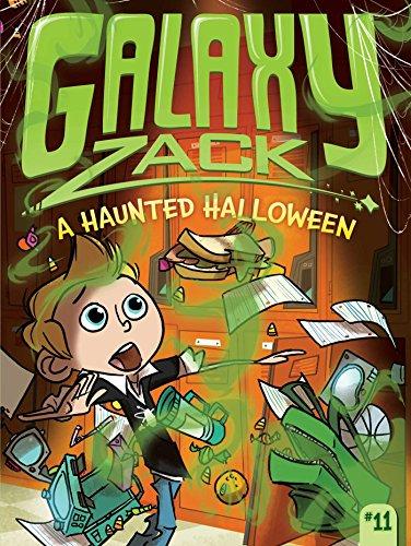 9781481434904: A Haunted Halloween (Galaxy Zack)
