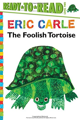 9781481435789: The Foolish Tortoise (The World of Eric Carle)