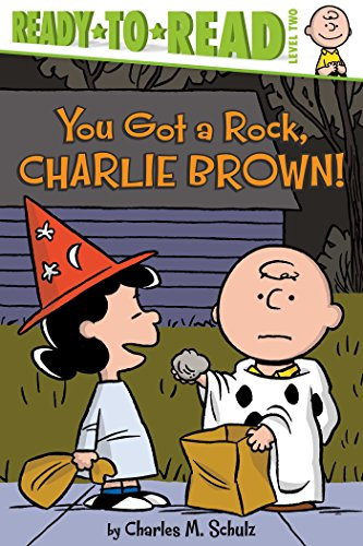 You Got a Rock, Charlie Brown! (Peanuts): Schulz, Charles M.
