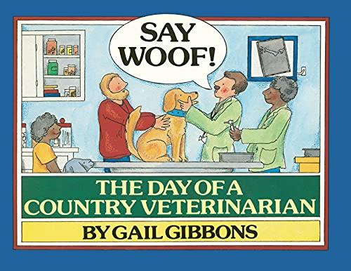 9781481436229: Say Woof!