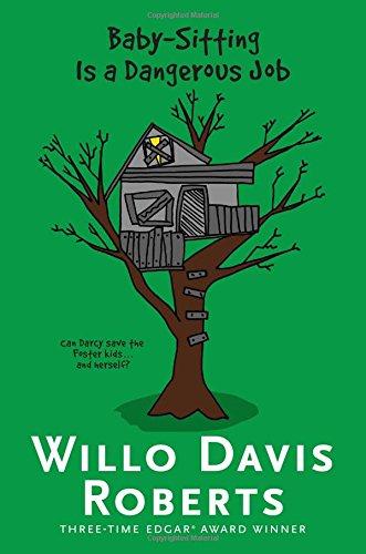 9781481437042: Baby-Sitting Is a Dangerous Job (Willo Davis Roberts Mysteries)