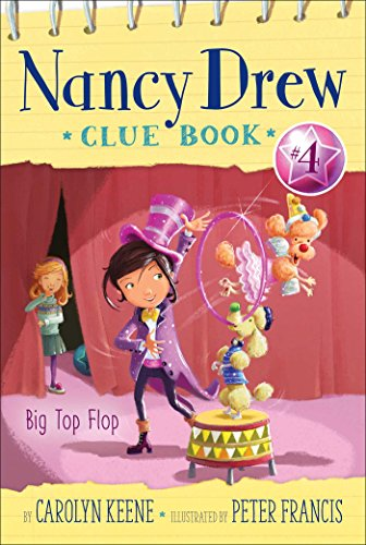 Big Top Flop (Nancy Drew Clue Book): Carolyn Keene