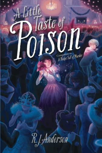 9781481437752: A Little Taste of Poison