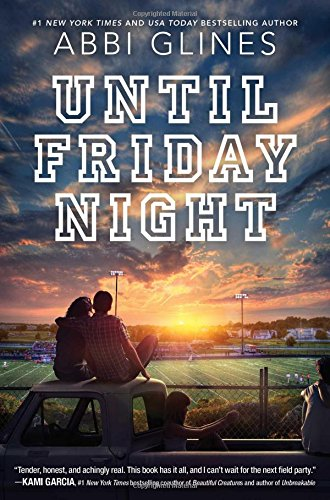9781481438858: Until Friday Night (Field Party)