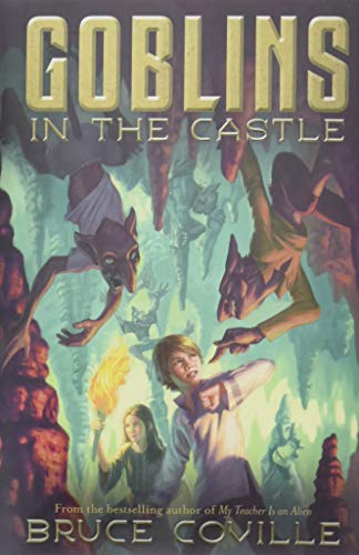 Goblins in the Castle: Coville, Bruce