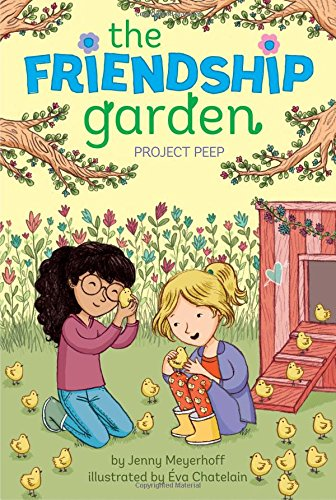 9781481439145: Project Peep (The Friendship Garden)