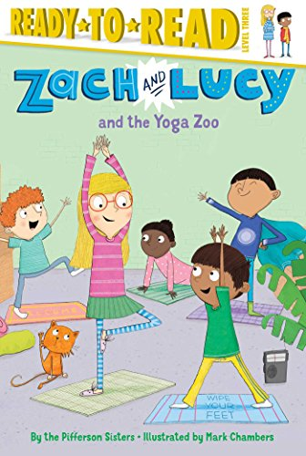 Zach and Lucy and the Yoga Zoo: the Pifferson Sisters