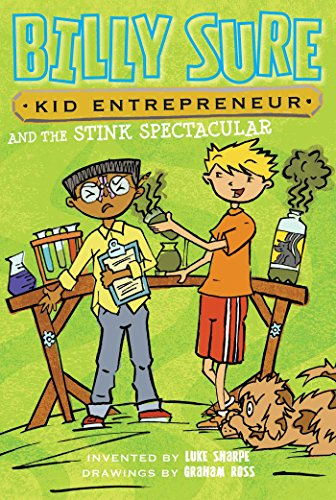 Billy Sure, Kid Entrepreneur and the Stink Spectacular: Sharpe, Luke