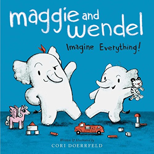 9781481439749: Maggie and Wendel: Imagine Everything!
