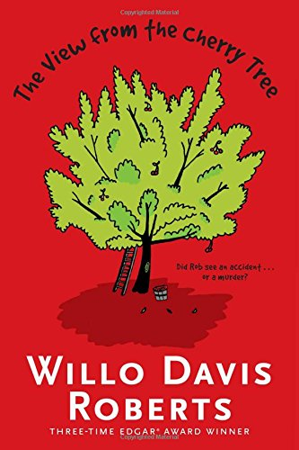 The View from the Cherry Tree: Willo Davis Roberts