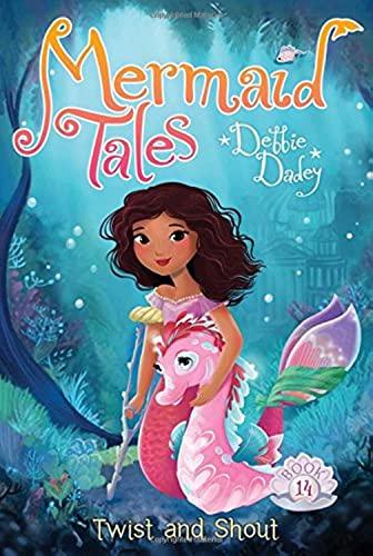 9781481440783: Twist and Shout (Mermaid Tales)