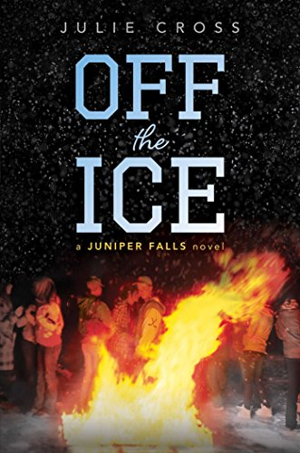 9781481440998: Off the Ice (Juniper Falls)