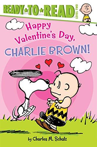 Happy Valentine's Day, Charlie Brown! (Peanuts): Schulz, Charles M.