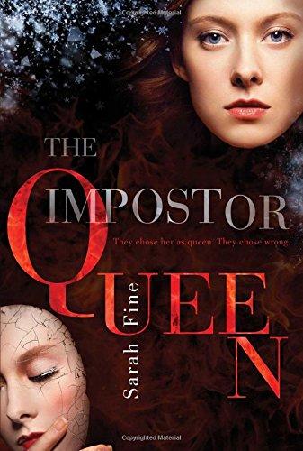 The Impostor Queen: Sarah Fine