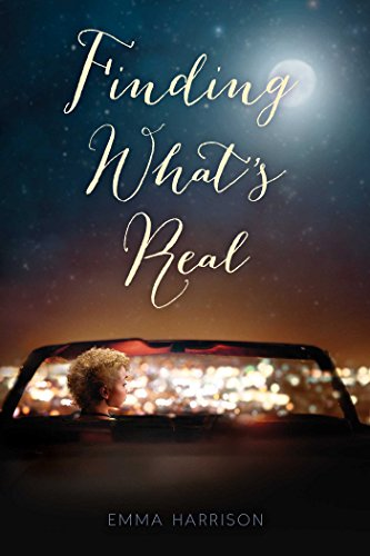 Finding What's Real (Escaping Perfect): Harrison, Emma