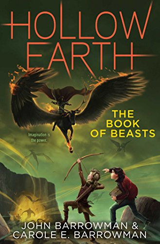 9781481442312: The Book of Beasts (Hollow Earth)