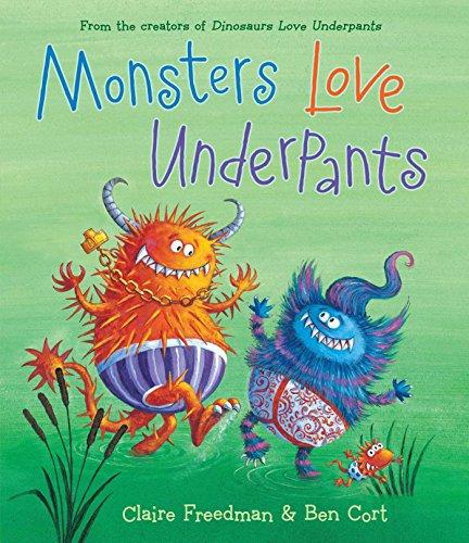 9781481442527: Monsters Love Underpants