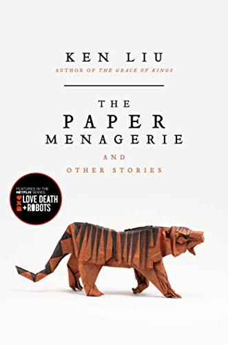 9781481442541: The Paper Menagerie and Other Stories