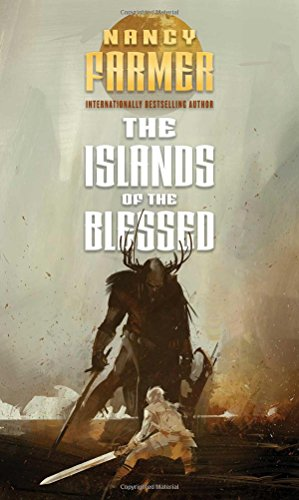 The Islands of the Blessed (The Sea of Trolls Trilogy): Farmer, Nancy