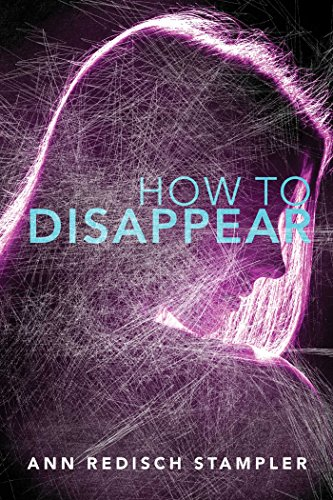 9781481443937: How to Disappear
