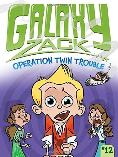 Operation Twin Trouble (Galaxy Zack): O'Ryan, Ray