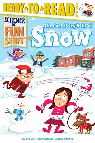 9781481444132: The Cool Story Behind Snow (Science of Fun Stuff)