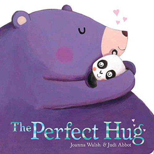 The Perfect Hug (Classic Board Books): Walsh, Joanna