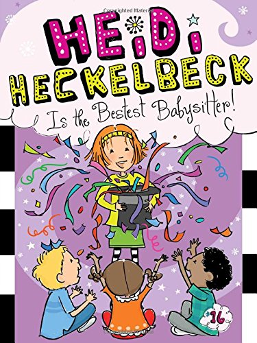 9781481446303: Heidi Heckelbeck Is the Bestest Babysitter!